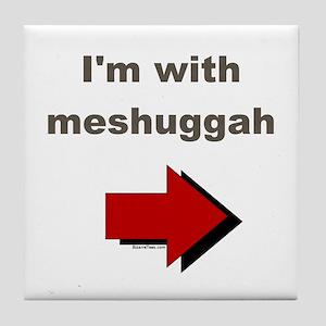 I'm with meshuggah Tile Coaster