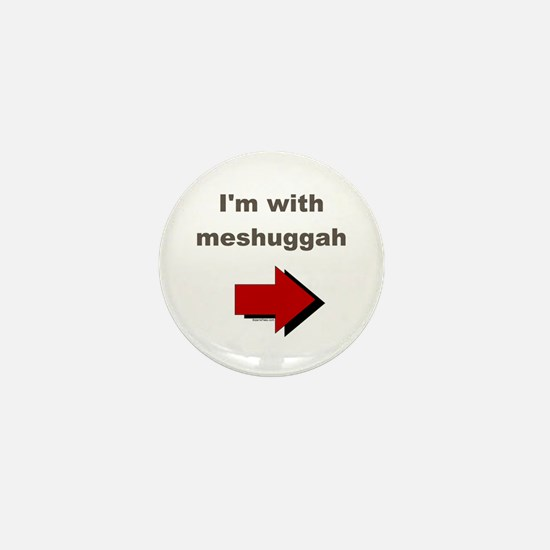 I'm with meshuggah Mini Button