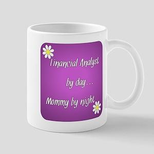 Financial Analyst by day Mommy by night Mug