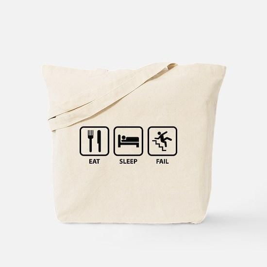 Eat Sleep Fail Tote Bag