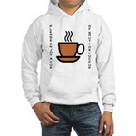 Enjoy a Cup of... Hooded Sweatshirt