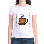 Enjoy a Cup of... Jr. Ringer T-Shirt