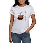 Enjoy a Cup of... Women's T-Shirt