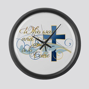 Who was and is and is to come Large Wall Clock