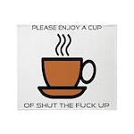 Enjoy a cup... Throw Blanket