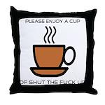 Enjoy a cup... Throw Pillow