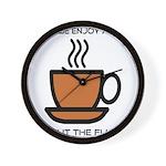 Enjoy a cup... Wall Clock