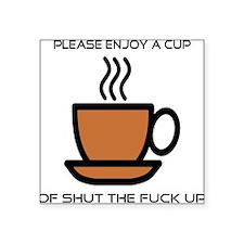 Enjoy a cup... Square Sticker 3