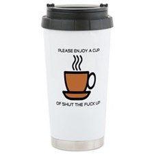 Enjoy a cup... Stainless Steel Travel Mug