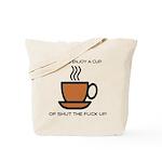 Enjoy a cup... Tote Bag