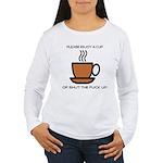 Enjoy a cup... Women's Long Sleeve T-Shirt