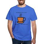 Enjoy a cup... Dark T-Shirt
