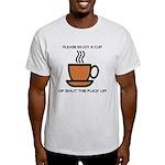 Enjoy a cup... Light T-Shirt