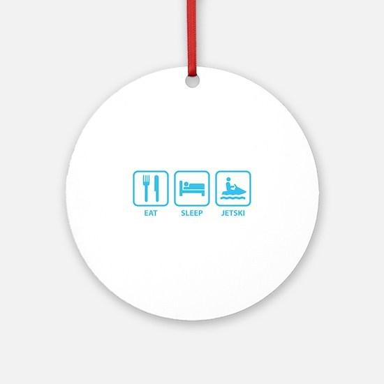 Eat Sleep Jetski Ornament (Round)
