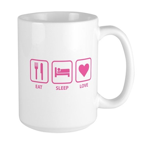 Eat Sleep Love Large Mug
