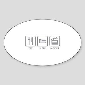 Eat Sleep Movies Sticker (Oval)