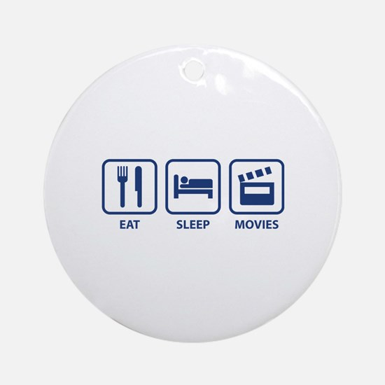 Eat Sleep Movies Ornament (Round)