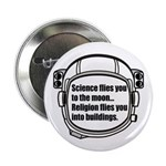 """Science flies you to the moon 2.25"""" Button"""