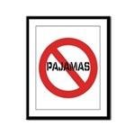 No Pajamas Framed Panel Print