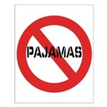 No Pajamas Small Poster