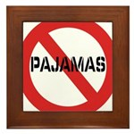 No Pajamas Framed Tile