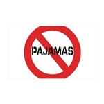 No Pajamas 35x21 Wall Decal