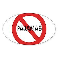 No Pajamas Sticker (Oval)
