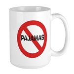 No Pajamas Large Mug