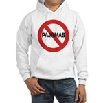 No Pajamas Hooded Sweatshirt