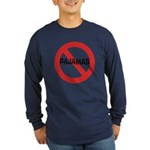 No Pajamas Long Sleeve Dark T-Shirt