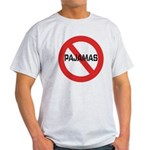 No Pajamas Light T-Shirt