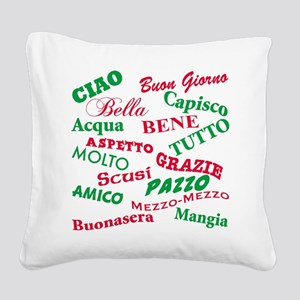 Italian sayings T-Shirt Square Canvas Pillow