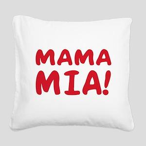 2-Mama mia(blk) Square Canvas Pillow