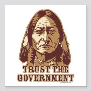 Trust Government Sitting Bull Square Car Magnet 3""