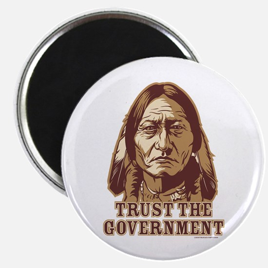 Trust Government Sitting Bull Magnet