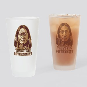 Trust Government Sitting Bull Drinking Glass