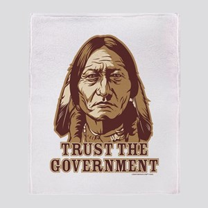 Trust Government Sitting Bull Throw Blanket