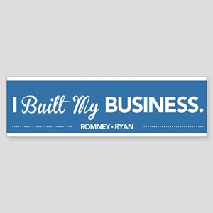 I Built My Business Sticker (Bumper)