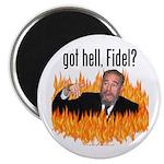 Got hell, Fidel? Magnet