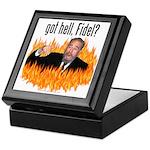 Got hell, Fidel? Keepsake Box