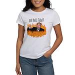 Got hell, Fidel? Women's T-Shirt