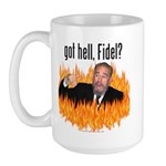 Got hell, Fidel? Large Mug