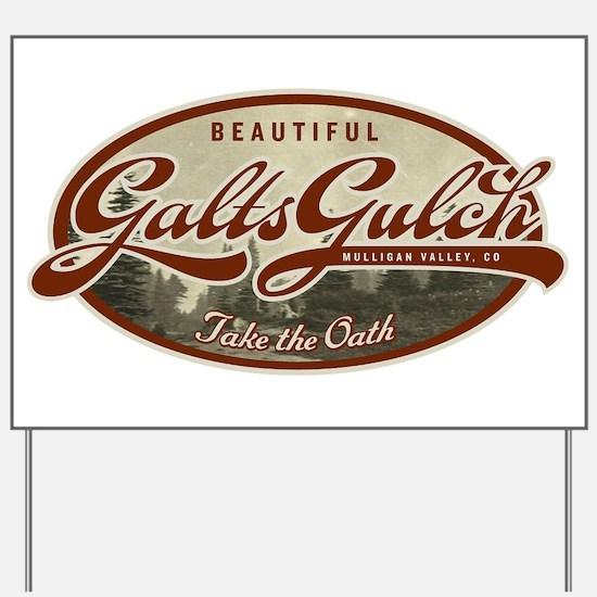 Galts Gulch Yard Sign