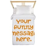 four line funny message Twin Duvet