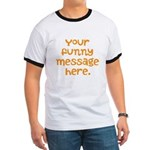 four line funny message Ringer T
