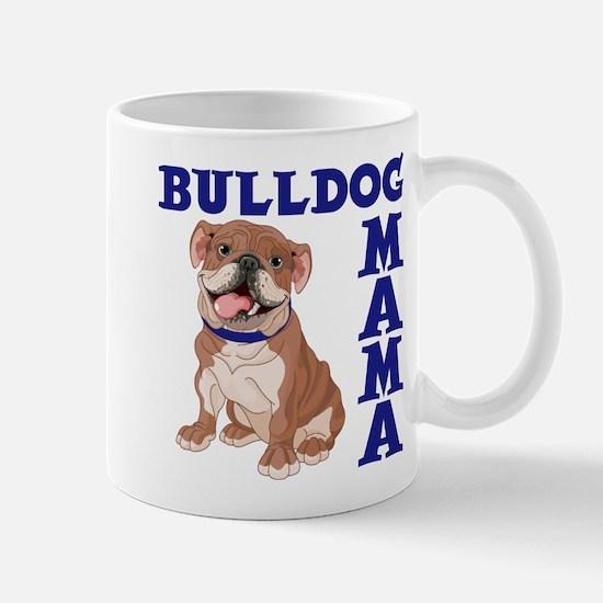 BULLDOG MAMA Mug