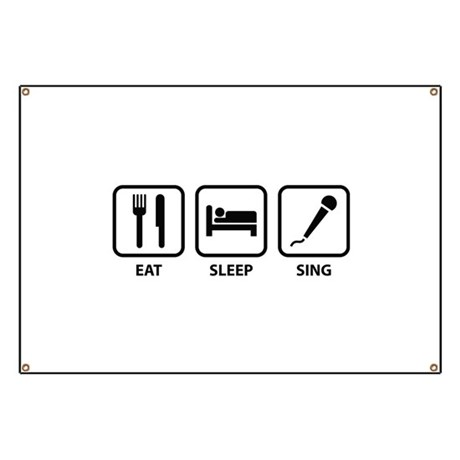 Eat Sleep Sing Banner by BrightDesign