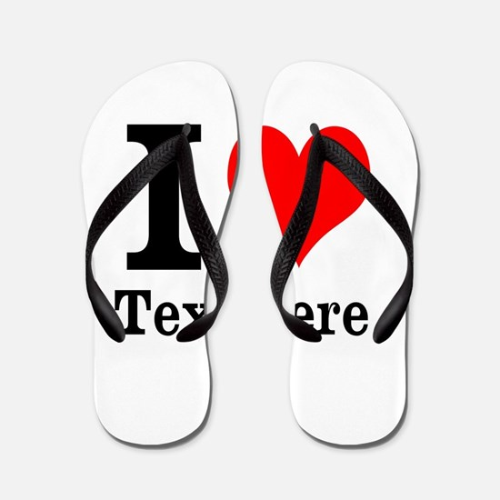 What do you love? Flip Flops