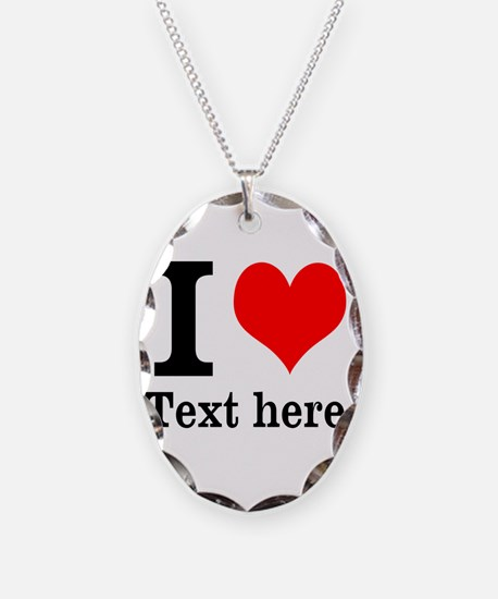 What do you love? Necklace