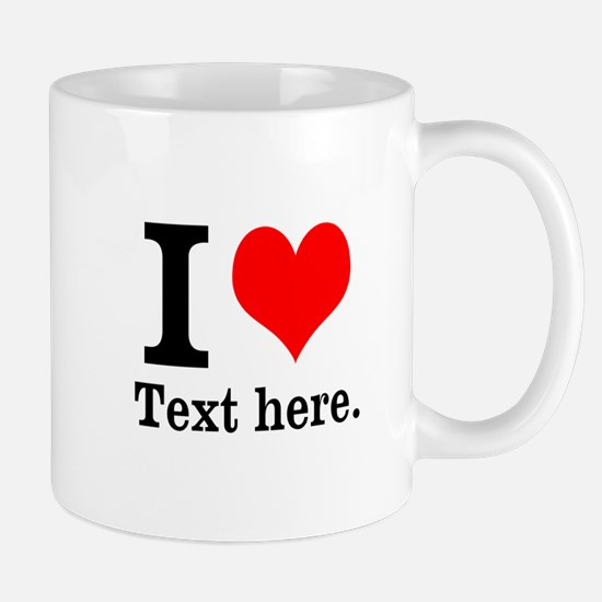 What do you love? Mug